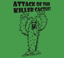 Attack Of The Killer Cactus! by RobC13