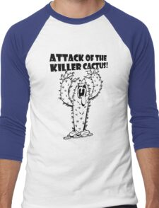Attack Of The Killer Cactus! Men's Baseball ¾ T-Shirt