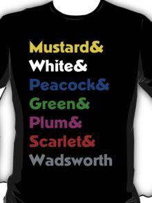Mrs. Peacock was a MAN?!?! T-Shirt