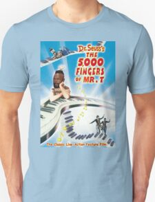 The 5,000 Fingers of Mr. T T-Shirt