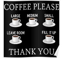 Coffee Please - Check Requisite Items on Form Poster
