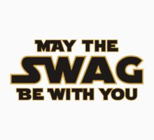 May the Swag Be With You by Surpryse