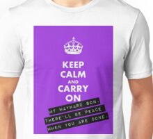 KEEP CALM andCARRY ON my wayward son Unisex T-Shirt