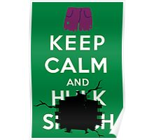 Keep Calm and ... - Hulk Smash Poster