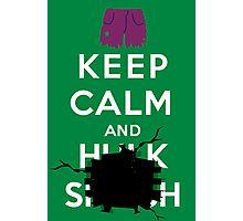 Keep Calm and ... - Hulk Smash Photographic Print