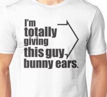 Bunny Ears! Unisex T-Shirt