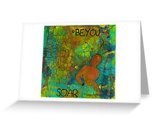 Be YOU Greeting Card