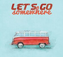 Volkswagen Bus Samba Vintage Car - Hippie Travel - Let's go somewhere by merhab