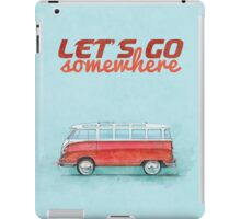 Volkswagen Bus Samba Vintage Car - Hippie Travel - Let's go somewhere iPad Case/Skin