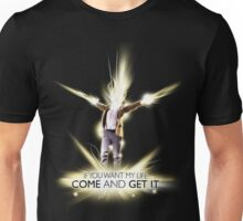 If you want my life... Unisex T-Shirt
