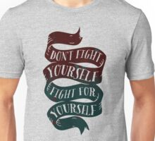 Fight For Yourself Unisex T-Shirt