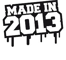 Made In 2013 by Style-O-Mat