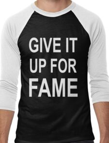 Give It Up For Fame (white) Men's Baseball ¾ T-Shirt