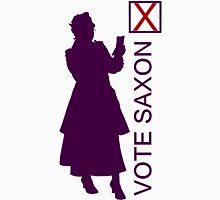 Vote Saxon- Missy Edition Unisex T-Shirt