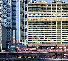 Chicago Sun Times & Monroe Street Bridge  by Jack McCabe