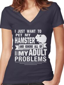 I JUST WANT TO PET MY HAMSTER Women's Fitted V-Neck T-Shirt