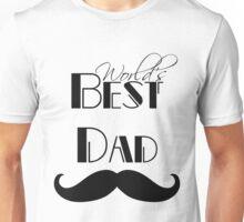 World's Best Dad Mustache Unisex T-Shirt