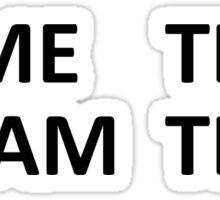Meme/ Dream Team Sticker
