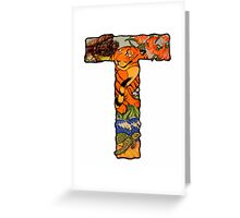 The Letter T Greeting Card