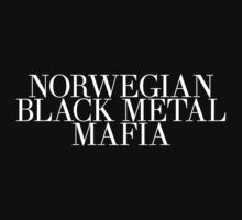 Norwegian Black Metal Mafia by viggosaurus