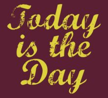 Today Is The Day by BrightDesign
