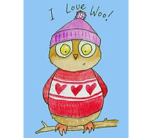 I Love Woo Owl  Photographic Print