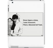 Once Upon A Time Me Too!! iPad Case/Skin
