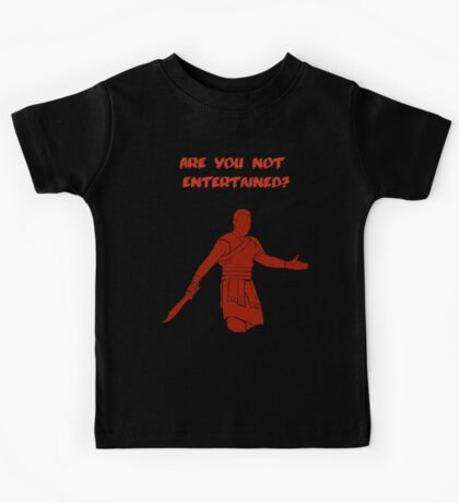 Movies - Gladiator - are you not entertained - dark Kids Tee