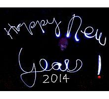 Happy New Year 2014 !!!!!!!!!!!!!!!!!!! Photographic Print