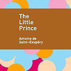 The Little Prince / Antoine de Saint-Exupéry by Heman Chong