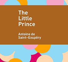 The Little Prince / Antoine de Saint-Exupéry by Heman Chong