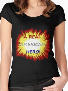 A Real American Hero! Women's Fitted Scoop T-Shirt