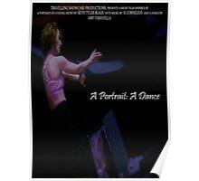 A Portrait: A Dance - Poster Poster
