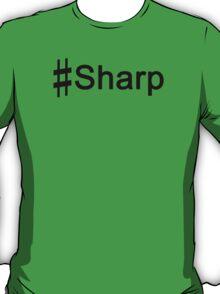 #Sharp BLACK T-Shirt