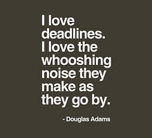 Douglas Adams Deadline Lover Unisex T-Shirt