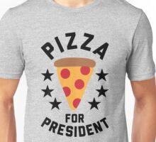 Pizza For President Unisex T-Shirt