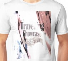 Travelling Showcase Productions Unisex T-Shirt