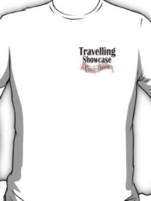 Travelling Showcase Productions T-Shirt