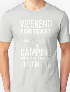 Weekend Forecast Camping With a Chance of Drinking - T-shirts & Hoodies T-Shirt