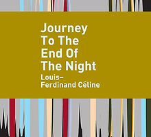 Journey To The End Of The Night / Louis-Ferdinand Céline by Heman Chong