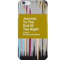 Journey To The End Of The Night / Louis-Ferdinand Céline iPhone Case/Skin