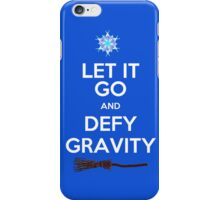Let It Go and Defy Gravity! iPhone Case/Skin
