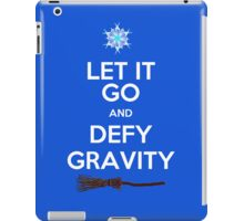 Let It Go and Defy Gravity! iPad Case/Skin