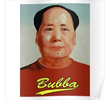 Chairman Bubba  Poster