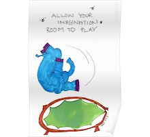 Allow Imagination Room to Play Poster