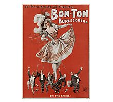 Bon-Ton Burlesquers - 365 days Photographic Print