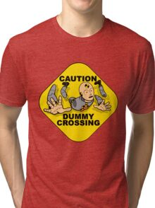 Crash Test Dummies - Caution Dummy Crossing - Gray Dummy Tri-blend T-Shirt