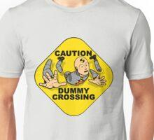 Crash Test Dummies - Caution Dummy Crossing - Gray Dummy Unisex T-Shirt