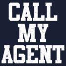Call My Agent by David Ayala