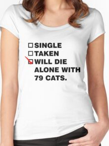 Die Alone With 72 Cats Women's Fitted Scoop T-Shirt